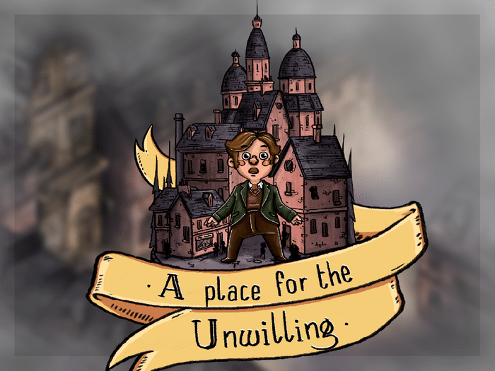 A Place for the Unwilling