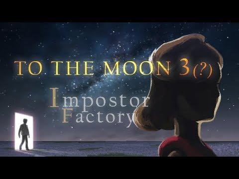 To The Moon 3 Hikaye