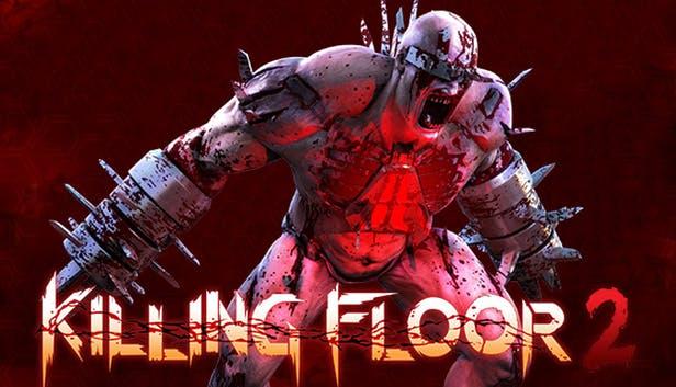 Killing Floor 2 Saber Interactive